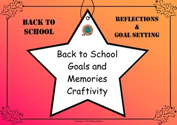 Back to School Memories and Goal Setting Craftivity for 1s