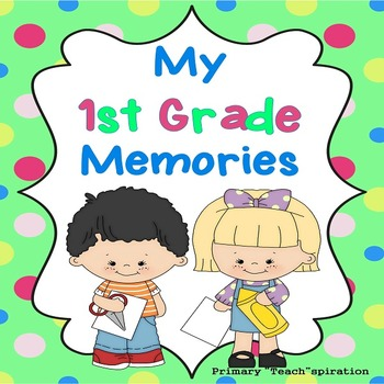 *End of Year Memory Book 1st Grade