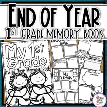 End of Year Memory Book - 1st Grade writing and craft activity