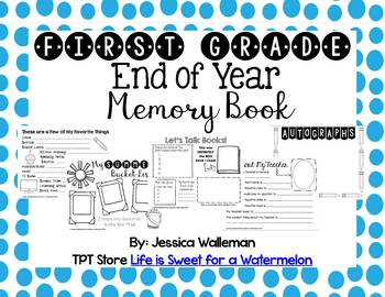 End of Year Memory Book - 1st Grade