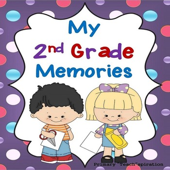 End of Year Memory Book  2nd Grade