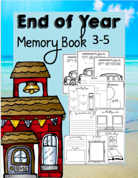 End of Year Memory Book 3-5