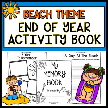 End of Year Memory Book Beach Theme End of Year Activities Elementary