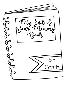 End of Year Memory Book 6th Grade