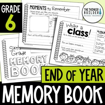 End of Year Memory Book {6th Grade} *Elementary