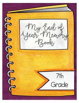 End of Year Memory Book 7th Grade