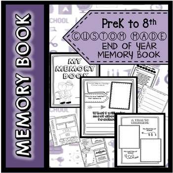 End of Year Memory Book BUNDLE ! PreK to 8th Grade !