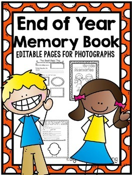 End of Year Memory Book - Editable!