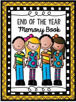 End of Year Memory Book (For Big Kids)