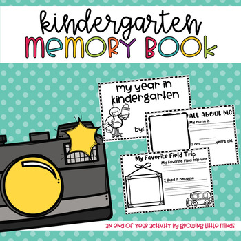 End of Year Memory Book:  Kindergarten