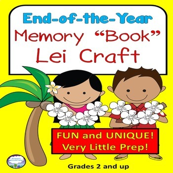 End of the Year Memory Book Craft- Unique and Fun Lei!