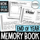 End of the Year Memory Book {Non-Grade Specific}