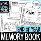 End of the Year Memory Book {Non-Grade Specific} American & UK Spelling Included