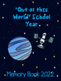 "End of Year Memory Book... ""Out of this World School Year"""