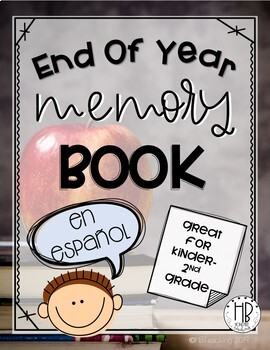 K-2nd End of Year Memory Book- SPANISH