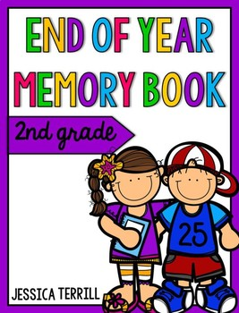 End of Year Memory Book: Second Grade