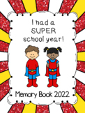 "End of Year Memory Book... ""Super Heroes"""