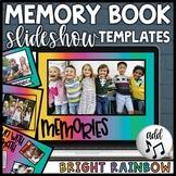 End of Year Memory Book Digital   Teacher Slideshow   Google Slides & PowerPoint