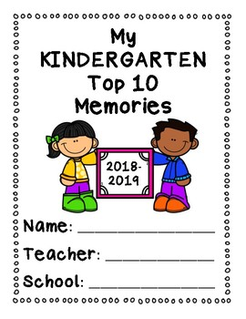 End of Year Memory Book- Top 10 Memories