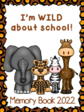 "End of Year Memory Book... ""Wild About School"""