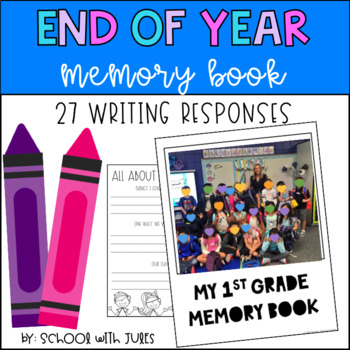 End of Year Memory Book Writing