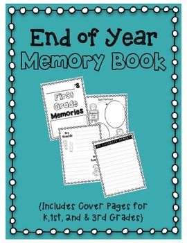 End of Year Memory Book- Writing Activity