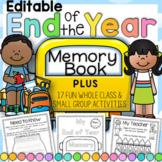 End of the Year Activities EDITABLE: Kindergarten and First Grade 2018/2019