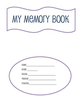 End-of-Year Memory Book for all grade levels!