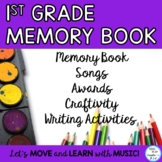 End of Year Memory Book with Songs, Craftivity, First Grade