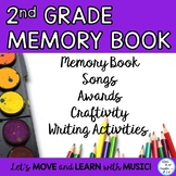 End of Year Memory Book with Songs, Craftivity, Second Grade