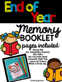 End of Year Memory Booklet for K-3 *Low Prep!*