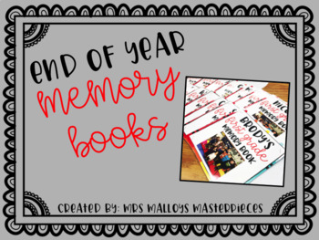 End of Year Memory Books {{EDITABLE}}