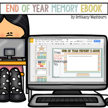 end of year activities memory e book by brittany washburn tpt