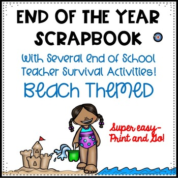 End of Year Memory Scrapbook and No Prep Fun Activities