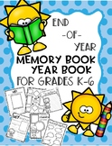 End of Year Memory book / Yearbook (Grades K-6)