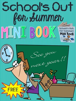 FREE! School's Out for Summer Mini Book (foldable end-of-year activity)