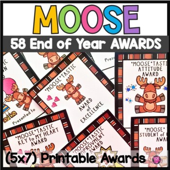 End of School Classroom Awards with Moose Theme