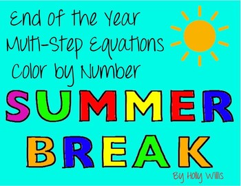 End of Year Multi-Step Equations Color by Number