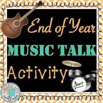 "End of Year ""Music Talk"" Activity"