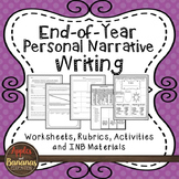 End of Year Personal Narrative Writing