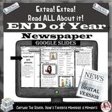 End of Year Newspaper: Google Slides