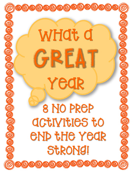 End of Year No Prep Printable Activities