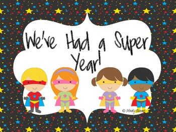 End of Year Pack - Superhero Boy and Girl Theme