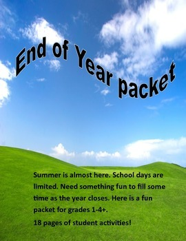 End of Year Packet (summer is almost here)