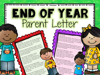 End of Year - Parent Letter