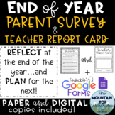 End of Year Parent Survey and Teacher Report Card--Paper a