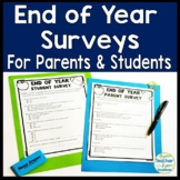 End of Year Survey: Parent and Student End of Year Surveys