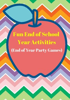 End of Year Party Games (Fun End of School Year Activities)