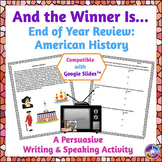 End of Year American History (Late 1400s-1800) Persuasive Writing Activity