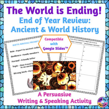 End of Year Ancient & World History Persuasive Writing Activity